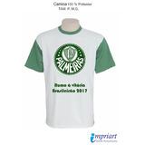 Camisa Time Palmeiras - Rumo À Vitória - Brasileirão 2017