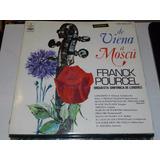 Vinilo 0592 - De Viena A Moscu - Frank Pourcel