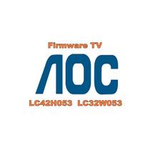 Atualização Tv Aoc Lc42h053 Lc32w053