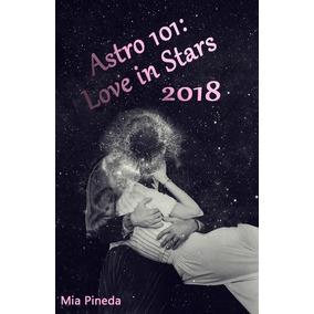 Astro 101: Love In Stars - Astrologia