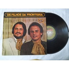 Lp Vinil - Os Filhos Da Fronteira - Vol 2 - Sertanejo