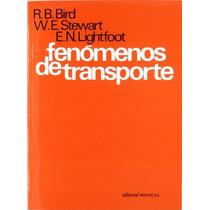 Fenómenos De Transporte R. B. Bird Envío Gratis