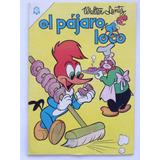 Revista El Pajaro Loco N° 283 Editorial Novaro 1966