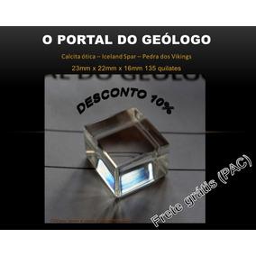 Calcita Ótica Puríssima - Transparência Extra 135 Quilates