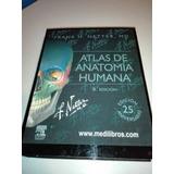 Atlas De Anatomía Netter Sexta Edición.