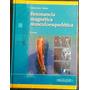 Libro ( Vahlensieck) Resonancia Magnética Musculoesquelética