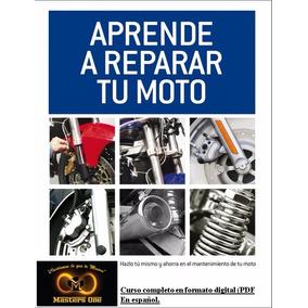 Manual Para Aprender A Reparar Tu Moto