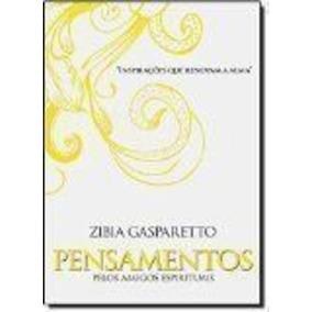Livro Pensamentos Pelos Amigos Espirituais Zíbia Gasparetto