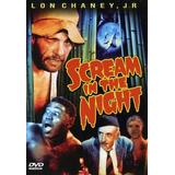 Scream In The Night