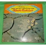 Lp Vinilo Alberto Castelar Folklore Para Bailar Y Escuchar