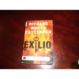 Libro   Novela   El Exilio Autor Richard North Patterson
