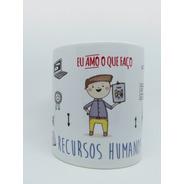 Caneca Profissão Recursos Humanos - Rh - Masculino