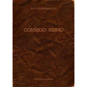 Cd Piti Fernandez Conmigo Mismo Novedad 2017 Ya Disponible!