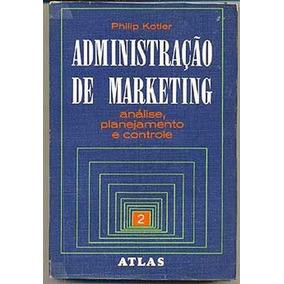Administração De Marketing - Volume 2 - Philip Kotler