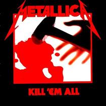 Cd Metallica - Kill