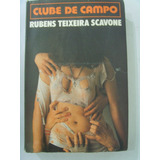 Clube De Campo - Rubens Teixeira Scavone Titulo - Dedé Mama