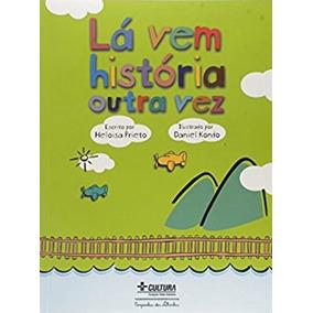 La Vem História Outra Vez
