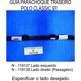 Guia Parachoque Traseiro Polo Classic 1997 Á 2000