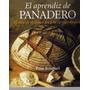 Revista Digital - Panadería - El Aprendíz De Panadero