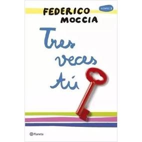 Tres Veces Tu - Federico Moccia - Pdf Epub Mobi