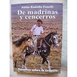 A. Fenelli De Madrinas Y Cencerros Caballos Campo Tropilla