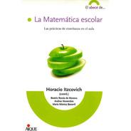 La Matemática Escolar     Por Aique