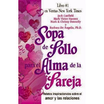 Libro: Sopa De Pollo Para El Alma De La Pareja: ... - Pdf