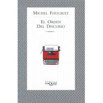 Foucault Michel El Orden Del Discurso - Libro
