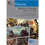 Historia De América Y Europa-az Ed.-serie Plata-libros