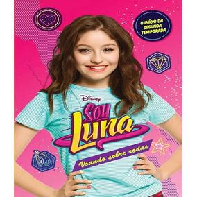 Sou Luna - Voando Sobre Rodas