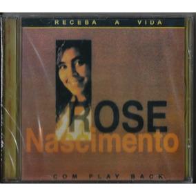 Cd Rose Nascimento - Receba A Vida (bônus Pb)