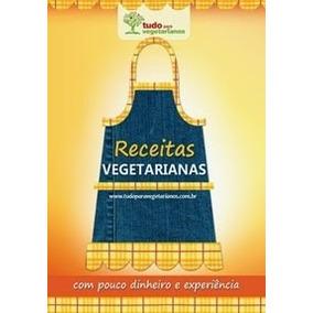 E-book Receitas Vegetarianas Doces E Salgados Livro Digital