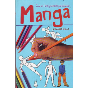 Libro Curso Facil Y Sencillo Para Dibujar Manga Jeovanne