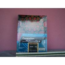 Conexões Com A Matemática. Moderna. 3 Volumes. Nova.