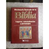 Diccionario Ilustrado De La Biblia De Reader