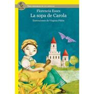 La Sopa De Carola