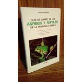 Guía De Campo De Reptiles Y Anfibios De Península Ibérica