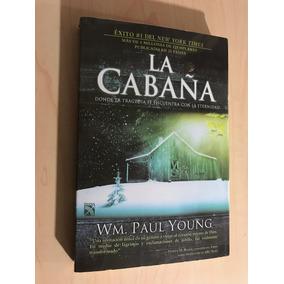 Libro La Cabaña William P Young - Envío Gratis