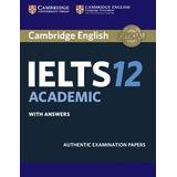 Cambridge English Official Ielts 12 Academic 2017 + Cd Digit