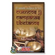 Libro Practico De Tazones O Cuencos Y Campanas Tibetanos