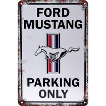 Carteles Antiguo Chapa 60x40 Parking Only Ford Mustang Pa-99