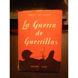 Ernesto Che Guevara La Guerra De Las Guerrillas 1960 Visca