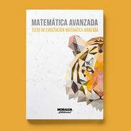 Matemática Avanzada, 1ª Edición. Libro Ejercitación Psu