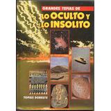 Grandes Temas De Lo Oculto Y Lo Insolito / Tomas Doreste 4 T