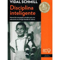 Libro Disciplina Inteligente Vidal Shmill Manual Estrategias