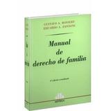 Manual De Derecho De Familia. Bossert. Zannoni. 2016 Ccyc
