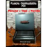 Plancha, Churrasquera 1 Hornalla C/ Tapa Alta + Parrilla