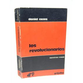 () Los Revolucionarios Nuestras Cosas Daniel Cazes E7