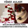 Curso Decoração Bolos Decorados Aniversários E Casamentos