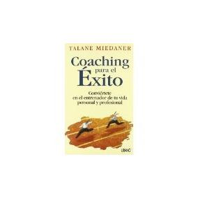 Libro Coaching Para El Exito Conviertete En El Entrenador*r1